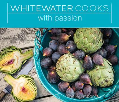 Whitewater Cooks With Passion #4