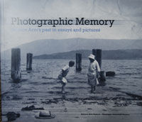 Photographic Memory-Salmon Arm's Past In Essays and Pictures
