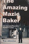 The Amazing Mazie Baker